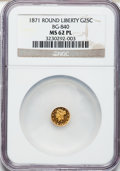 California Fractional Gold: , 1871 25C Liberty Round 25 Cents, BG-840, Low R.4, MS62 ProoflikeNGC. NGC Census: (6/8). ...