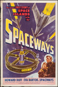 """Movie Posters:Science Fiction, Spaceways (Lippert, 1953). One Sheet (27"""" X 41""""). Science Fiction....."""