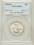 Barber Quarters: , 1915-D 25C MS64 PCGS. PCGS Population (197/163). NGC Census:(153/89). Mintage: 3,694,000. Numismedia Wsl. Price for proble...
