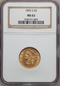Liberty Half Eagles: , 1892-S $5 MS62 NGC. NGC Census: (62/9). PCGS Population (62/32).Mintage: 298,400. Numismedia Wsl. Price for problem free N...