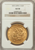 Liberty Double Eagles: , 1873 $20 Open 3 AU58 NGC. NGC Census: (2210/3703). PCGS Population(704/2805). Numismedia Wsl. Price for problem free NGC/...
