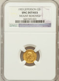 Commemorative Gold: , 1903 G$1 Louisiana Purchase/Jefferson -- Mount Removed -- NGCDetails. UNC Details. NGC Census: (4/2041). PCGS Population (...