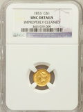 Gold Dollars: , 1853 G$1 -- Improperly Cleaned -- NGC Details. UNC Details. NGCCensus: (240/7739). PCGS Population (160/3526). Mintage...
