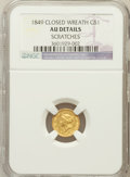 Gold Dollars: , 1849 G$1 Closed Wreath -- Scratches -- NGC Details. AU. NGC Census:(1/427). PCGS Population (8/205)....