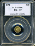California Fractional Gold: , 1871 50C Liberty Round 50 Cents, BG-1029, High R.4, MS62 PCGS. PCGSPopulation (6/7). (#10858)...