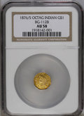 California Fractional Gold: , 1876/5 $1 Indian Octagonal 1 Dollar, BG-1128, R.5, AU58 NGC. PCGSPopulation (7/26). (#10939)...