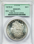 Morgan Dollars: , 1879-S $1 Reverse of 1878 MS63 Prooflike PCGS. PCGS Population(24/8). NGC Census: (39/9). Numismedia Wsl. Price for probl...