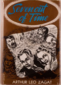Arthur Leo Zagat. Seven Out of Time. Fantasy Press, 1949. First edition, first printing. Mild rubbing and toning to c