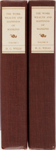 Books:World History, H. G. Wells. SIGNED/LIMITED. The Work, Wealth and Happiness ofMankind. Vol. I & II. Doubleday, Doran, 1931. Fir...(Total: 2 Items)