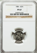 Proof Three Cent Nickels, 1881 3CN PR67 NGC....