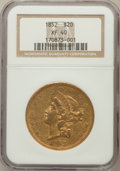 Liberty Double Eagles: , 1852 $20 XF40 NGC. NGC Census: (69/1218). PCGS Population (67/624).Mintage: 2,000,000. Numismedia Wsl. Price for problem f...