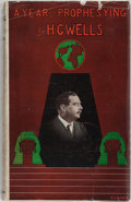 Books:World History, H. G. Wells. A Year of Prophesying. T. Fisher Unwin, 1924. First edition, first printing. Mild rubbing to boards. Of...