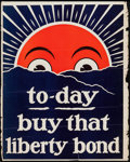 """Movie Posters:War, World War I Propaganda (U.S. Government Printing Office, 1917).Poster (22.5"""" X 28"""") """"To-Day Buy That Liberty Bond."""" War.. ..."""
