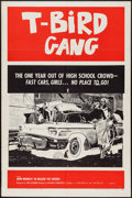 "Movie Posters:Exploitation, T-Bird Gang (Film Group, 1959). One Sheet (27"" X 41"").Exploitation.. ..."