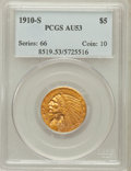 Indian Half Eagles: , 1910-S $5 AU53 PCGS. PCGS Population (76/551). NGC Census:(63/1144). Mintage: 770,200. Numismedia Wsl. Price for problem f...