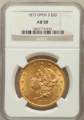 Liberty Double Eagles: , 1873 $20 Open 3 AU58 NGC. NGC Census: (2216/3703). PCGS Population(711/2826). Numismedia Wsl. Price for problem free NGC/...