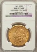 Liberty Double Eagles, 1859-S $20 -- Improperly Cleaned -- NGC Details. Unc....