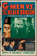 "Movie Posters:Serial, G-Men vs. the Black Dragon (Republic, 1943). One Sheet (27"" X 41""). Chapter 4 -- ""Deadly Sorcery."" Serial.. ..."