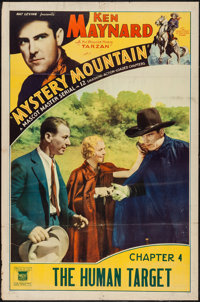 """Mystery Mountain (Mascot, 1934). One Sheet (27"""" X 41""""). Chapter 4 -- """"The Human Target."""" Serial"""