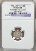 Seated Half Dimes: , 1853 H10C Arrows -- Improperly Cleaned -- NGC Details. AU. NGCCensus: (16/980). PCGS Population (48/843). Mintage: 13,210,...