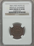 Errors, 1864 2C Large Motto Two Cent Pieces-- Medallic Alignment--VF20Brown NGC....