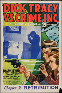"Dick Tracy vs. Crime Inc. (Republic, 1941). One Sheet (27"" X 41"") Chapter 15 -- ""Retribution."" Seria..."