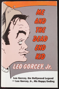 """Me and the Dead End Kid (The Leo Gorcey Foundation, 2003). Autographed Hard Cover Book (293 Pages, 5.5"""" X 8.5""""..."""