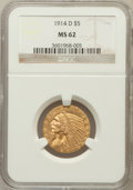 Indian Half Eagles: , 1914-D $5 MS62 NGC. NGC Census: (601/450). PCGS Population(506/495). Mintage: 247,000. Numismedia Wsl. Price for problem f...