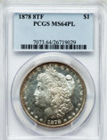 Morgan Dollars: , 1878 8TF $1 MS64 Prooflike PCGS. PCGS Population (121/11). NGCCensus: (146/11). Numismedia Wsl. Price for problem free NG...
