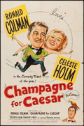 """Movie Posters:Comedy, Champagne for Caesar (United Artists, 1950). One Sheet (27"""" X 41""""). Comedy.. ..."""