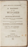 Books:World History, [Witchcraft]. A History of the Witches of Renfrewshire.Paisley: Printed by J. Neilson, for John Millar, Booksel...