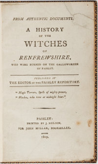 [Witchcraft]. A History of the Witches of Renfrewshire. Paisley: Printed by J. Neils