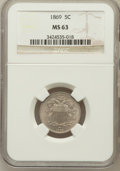 Shield Nickels: , 1869 5C MS63 NGC. NGC Census: (74/252). PCGS Population (95/207).Mintage: 16,395,000. Numismedia Wsl. Price for problem fr...