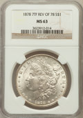 Morgan Dollars: , 1878 7TF $1 Reverse of 1878 MS63 NGC. NGC Census: (4546/3992). PCGSPopulation (4008/3042). Mintage: 4,900,000. Numismedia ...