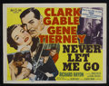 "Movie Posters:Adventure, Never Let Me Go (MGM, 1953). Half Sheet (22"" X 28"") Style A.Adventure. Starring Clark Gable, Gene Tierney, Bernard Miles an..."