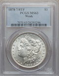 Morgan Dollars: , 1878 7/8TF $1 Weak MS63 PCGS. PCGS Population (1142/897). NGCCensus: (0/0). Mintage: 544,000. ...