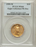 Modern Bullion Coins, 1999-W $10 Quarter-Ounce Gold Eagle, Unfinished Proof Dies, MS66 PCGS. PCGS Population: (30/2198). NGC Census: (9/2328). ...