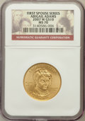 Modern Issues, 2007-W G$10 Abigail Adams Gold Ten Dollar MS70 NGC. Ex: FirstSpouse Series. NGC Census: (0). PCGS Population (391). Numis...