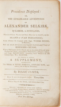 Isaac James. Providence Displayed: or, The Remarkable Adventures of Alexander Selkirk, of Largo, in Scotland