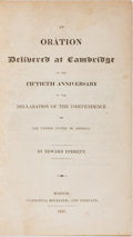 Books:Americana & American History, Edward Everett. An Oration Delivered at Cambridge on theFiftieth Anniversary of the Declaration of Independence of the...