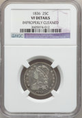 Bust Quarters: , 1836 25C -- Improperly Cleaned -- NGC Details. VF. NGC Census:(5/135). PCGS Population (9/191). Mintage: 472,000. Numismed...