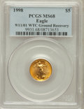 Modern Bullion Coins, 1998 G$5 Tenth-Ounce Gold Eagle MS68 PCGS. Ex: 9/11/01 WTC GroundRecovery. PCGS Population (147/3351). NGC Census: (37/675...