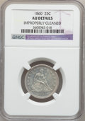 Seated Quarters: , 1860 25C -- Improperly Cleaned -- NGC Details. AU. NGC Census:(1/82). PCGS Population (12/91). Mintage: 805,400. Numismedi...