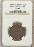 Colonials: , 1785 COPPER Nova Constellatio Copper, Pointed Rays, Large Date Fine15 NGC. NGC Census: (5/63). PCGS Population (14/246). ...