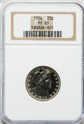 Proof Barber Quarters: , 1906 25C PR65 NGC. NGC Census: (36/81). PCGS Population (24/54).Mintage: 675. Numismedia Wsl. Price for problem free NGC/P...