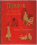 Books:Children's Books, Harriet L. Childe-Pemberton. Birdie: A Tale of Child-Life.Dutton, [n. d.]. Decorated cloth with light rubbing and s...