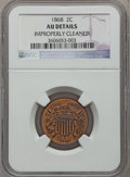 Two Cent Pieces: , 1868 2C -- Improperly Cleaned -- NGC Details. AU. NGC Census:(8/448). PCGS Population (18/148). Mintage: 2,803,750. Numism...