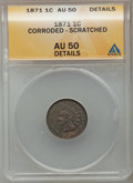 Indian Cents: , 1871 1C -- Corroded, Scratched -- ANACS. AU 50 Details. NGC Census:(16/296). PCGS Population (45/250). Mintage: 3,929,500....