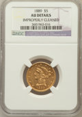 Liberty Half Eagles: , 1889 $5 -- Improperly Cleaned -- NGC Details. AU. NGC Census:(7/135). PCGS Population (16/112). Mintage: 7,565. Numismedia...
