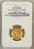 Liberty Half Eagles, 1904 $5 -- Obv Improperly Cleaned -- NGC Details. UNC. NGC Census:(80/3393). PCGS Population (90/1968). Mintage: 392,000. ...